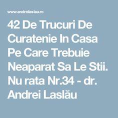 42 De Trucuri De Curatenie In Casa Pe Care Trebuie Neaparat Sa Le Stii. Nu rata Nr.34 - dr. Andrei Laslău Cleaning, Pandora, Home Cleaning
