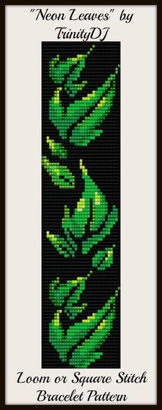 """New Square or Loom Stitch bracelet pattern """"Neon Leaves"""" - coming soon"""
