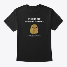 5c62bf06 Funny Potato T Shirt | Xmas Gift This Is Black T-Shirt Front Xmas Gifts
