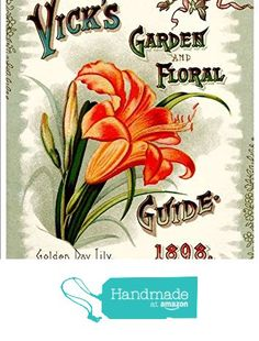 """James Vick's Sons - Garden And Floral Guide, 1898"" A4 Glossy Art Print Taken From A Beautifully Illustrated Vintage Seed Catalogue Or Seed Packet Cover. from The Andromeda Print Emporium https://www.amazon.co.uk/dp/B06XJHDY9H/ref=hnd_sw_r_pi_dp_Us2WybB627HAP #handmadeatamazon"