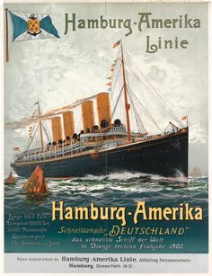 """DESIGNER UNKNOWN HAMBURG - AMERIKA / """"DEUTSCHLAND."""" Circa 1901.  35 1/2x27 inches, 90x68 1/2 cm. Muhlmeister & Johler, Hamburg."""