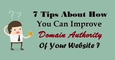 7 #Tips About How You Can Improve #DomainAuthority Of Your Website ?  #Website #SEOAgency #OrganicSEO