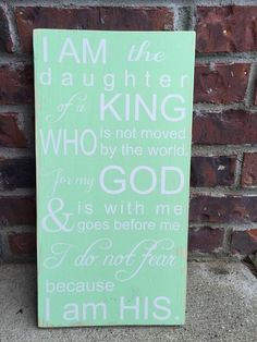 I am His Daughter of the King Wood Sign by brownpaperpackaging