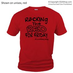 _T-Shirt (Unisex): Rocking the Red -EGA