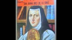 Sor Juana Ines de la Cruz - YouTube