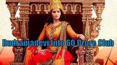 Rudramadevi movie into 60 crores club. Rudramadevi telugu movie and the first historic 3D movie crossed 60 crores. Starring Anushka , Allu Arjun Gunasekhar