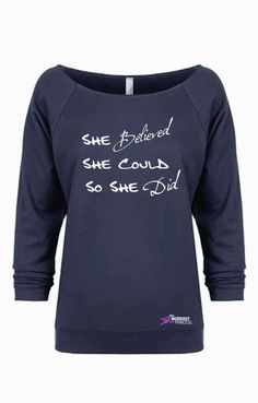 She Believed She Could So She Did, Workout Shirt for Women, Fitness Motivation