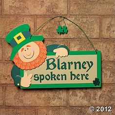 """Blarney Spoken Here"" Sign"