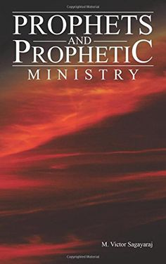 Prophets and Prophetic Ministry (eBook) Myles Munroe Books, The Gift Of Prophecy, Divine Revelation, Spiritual Prayers, Power Of Prayer, Free Kindle Books, Book Authors, Ministry, Literature