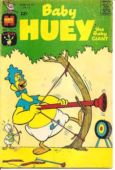 Growing up my dad called a neighbor Baby Huey and I thought that was his real name. (Until just now).
