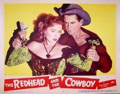 The Redhead and the Cowboy (1951) starring Rhonda Fleming and Glenn Ford.