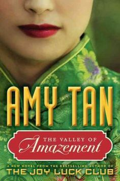 The Valley of Amazement by Amy Tan.  Click the cover image to check out or request the historical fiction kindle.
