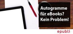 Ihr habt euch schon immer gefragt, wie ihr für euer #eBook #Autogramme schreiben könnt? Erfahrt es auf unserem Blog http://blog.epubli.de/vermarkten/wie-schreibe-ich-ein-autogramm-fuer-ebooks/ #signing #lesung #onlinemarketing