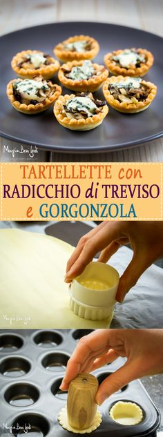 Tartellette con radicchio di Treviso e gorgonzola