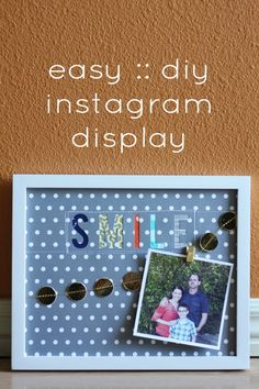 Easy DIY Instagram Display! Such a fun way to switch out your Instagram photos!
