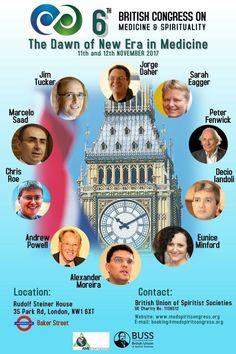 6th British Congress on Medicine & Spirituality, London, UK - http://www.agendaespiritabrasil.com.br/2017/01/20/6th-british-congress-on-medicine-spirituality-london-uk/