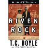 Riven Rock by T.C. Boyle Finished July 13, 2014