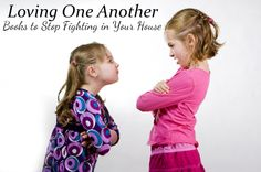 Loving One Another - Books to Help Stop Fighting in Your House