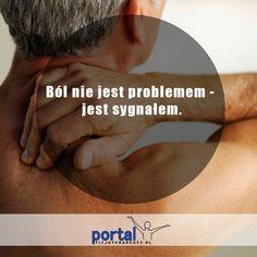Ból jest sygnałem. Nie wolno go lekceważyć! #zdrowie #fizjoterapia #rehabilitacja #leczenie