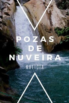 Nuveira pools Waterfall with a slope of about 10 m, where the pool is created. Pool Waterfall, Bushcraft Camping, Spain Travel, Van Life, The Good Place, Travel Destinations, Tourism, Beautiful Places, Places To Visit