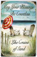 """May Your Blessings Be Countless... Like Grains of Sand"" - Blessings Printed Sign, $15.99 (http://www.caseashells.com/blessings-printed-sign/)"