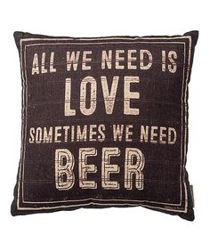 Love this 'All We Need is Love' Pillow on #zulily! #zulilyfinds