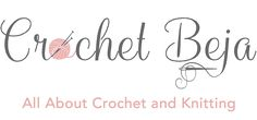 Crochet & Knit by Beja - Free Patterns, Videos + How To