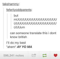 "This person did a pretty good job but the translation would actually be ""Moooooooooooooooooom"" the "" Ay yo ma"" is an sub language called juniorhightohighschoolagechildrenwhothinktheircool."