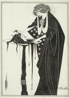 Le Prince Lointain: Aubrey Beardsley (1872 – 1898), Salome: The Dancer...