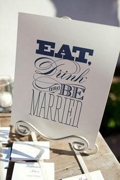 Eat, Drink & Be Married signage for the dinner reception.
