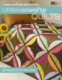 Urban Country Quilts by That Patchwork Place