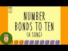 The Number Bonds to Ten Song - YouTube