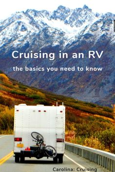 Carolina: Cruising Past 70: A Handy Booklet on the Basics You Need to Know about RVing