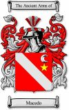 Macedo Coat of Arms / Macedo Family Crest  This Spanish, Italian and Portugese name of MACEDO is a topographic name for someone who lived by...