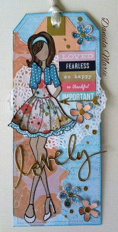 Tag - Steffi doll By Daniela Alvarado. Prima Paper Dolls, Prima Doll Stamps, Atc Cards, Card Tags, Julie Nutting, Friends Sketch, Homemade Bookmarks, Paper Dolls Printable, Scrapbook Paper Crafts