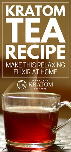 Kratom Tea Recipe | Make This Relaxing Elixir at Home | There are plenty of ways to consume kratom, and by far, the most traditional method is #brewing a cup of #kratom #tea. Learn how to make one here!