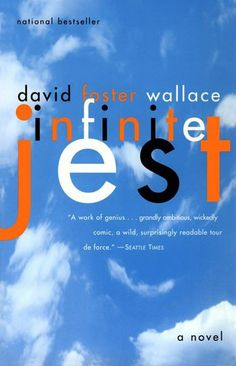 Infinite Jest, David Foster Wallace  \\  Infinite Jest, David Foster Wallace  An obvious one, maybe, but anyone who can conquer the book that requires at least three bookmarks and a significant amount of negative capability is one tough cookie.