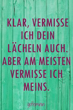 Head up & crown up: the best sayings for lovelorn .- Kopf hoch & Krone richten: Die besten Sprüche für Liebeskummergeplagte The best sayings for those suffering from lovesickness: Photo album – sofeminine - Relationship Quotes, Life Quotes, Words Quotes, Sayings, German Words, True Words, True Stories, Decir No, Best Quotes