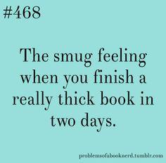 The smug feeling of accomplishment!