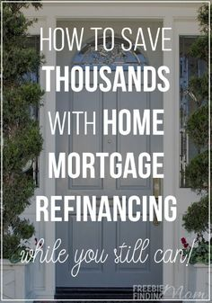 Do you own a home? Then do yourself and your wallet a favor by exploring the prospect of home-mortgage-refinancing. With rates still historically low, if you act fast you may still be able to refinance your home and save your family hundreds if not thousands a year. Find out if home-mortgage-refinancing is right for you and how to do it.