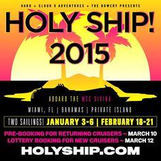 Holy Ship 2015 February sail booked!