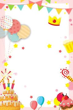 birthday party invitation card warm and romantic child birthday Happy Birthday Text, Happy Birthday Posters, Happy Birthday Greeting Card, Happy Birthday Balloons, Happy Birthday Parties, Happy Birthday Cakes, Pink Birthday, Birthday Invitation Background, Birthday Background Images