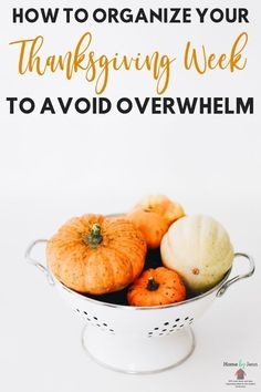 How to organize your Thanksgiving week to avoid overwhelm. These time management tips for Thanksgiving will help you be less stressed this Thanksgiving Mom Planner, Fall Cleaning, Holiday Planner, Hosting Thanksgiving, Keeping A Journal, Menu Planning, Daily Planning, Time Management Tips, Best Blogs
