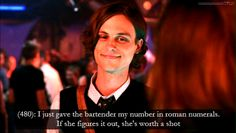 "Because he likes a smart woman. | 24 Reasons To Love Dr. Spencer Reid From ""Criminal Minds"" ""Starts studying roman numerals"""