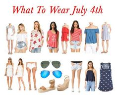 What To Wear: July 4th