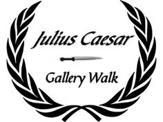 Julius Caesar Gallery Walk: Writing and Image Analysis Activity-This is a gallery walk assignment for Julius Caesar that requires students to view and write about images related to the text. A gallery walk is an activity that requires students to circulate around the room while thoughtfully observing and analyzing visual content.