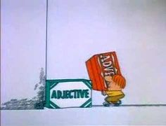 Schoolhouse Rock: Lolly Lolly Lolly get your adverbs here
