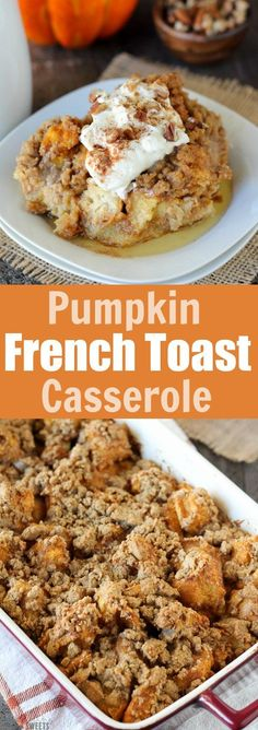 Baked Pumpkin French Toast Casserole - An easy make-ahead dish for breakfast, brunch or holiday entertaining. (Breakfast Casserole)