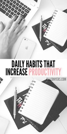 Daily Habits That Increase Productivity jillconyers.com @jillconyers #fitnessheathhappiness