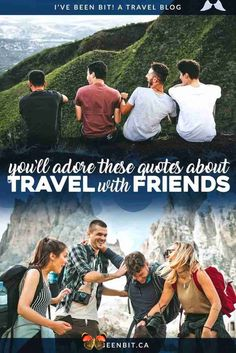 Travel with Friends Quotes About Adventure  Camaraderie » I've Been Bit :: A Travel Blog 40+ Travel with Friends Quotes. Memories were meant to be shared! These are the best inspirational quotes about travelling with friends. Use them as your mantra when planning your next girls trip, guys trip or weekend adventure with friends! You'll love these traveling friendship quotes. | #Travel #InspirationalQuotes #TravelWithFriends #TravelQuote #Wanderlust #AdventureQuotes | IveBeenBit.ca<br> Travel With Friends Quotes, Best Travel Quotes, New Adventure Quotes, Adventure Travel, Couple Travel, Destinations, Memories Quotes, Travel Articles, Travel Tips